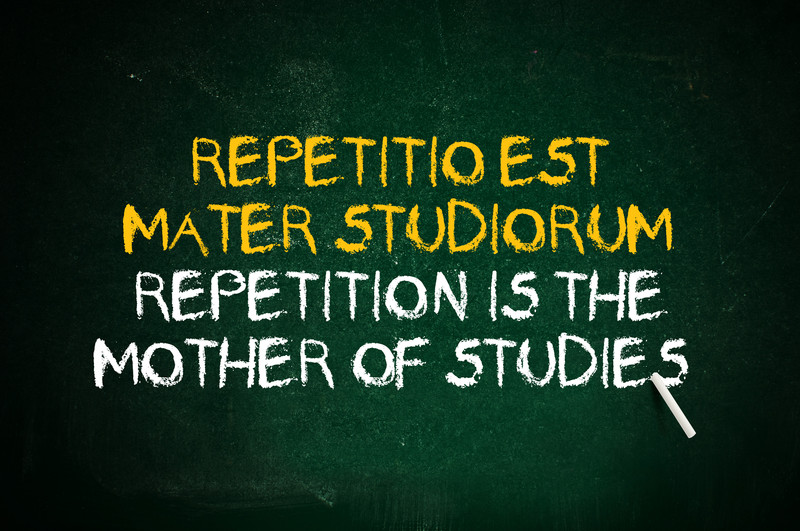 Repetition is The Mother of All Skills!